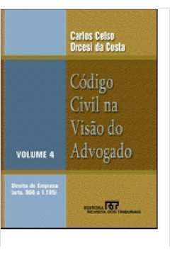 Código Civil na Visão do Advogado - Vol.4