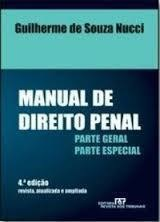 Manual de Direito Penal - Parte Geral e Parte Especial - 3ª Edição de Guilherme de Souza Nucci pela Rt (207)