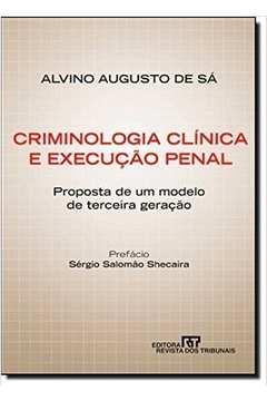 Criminologia Clinica e Execucão Penal