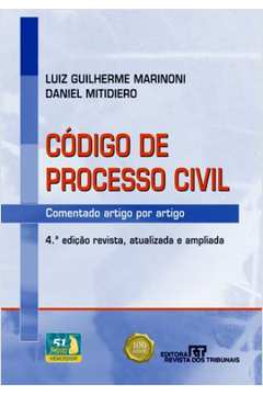 Código de Processo Civil - Comentado Artigo por Artigo