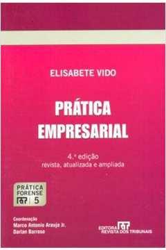 Prática Forense: Prática Empresarial - Vol.5