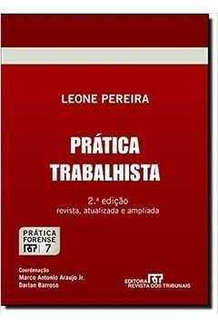 Prática Trabalhista - Vol.7 - Coleção Prática Forense