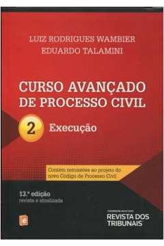 Curso Avançado de Processo Civil-execução Vol 2