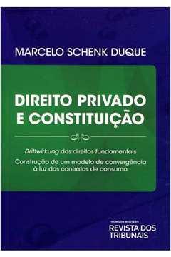 Direito Privado e Constituição: Drittwirkung dos Direitos Fundamentais