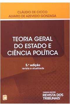 Teoria Geral do Estado e Ciência Política: Revista e Atualizada (5° Edição | 2013)