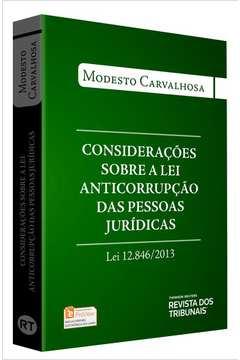 Considerações Sobre a Lei Anticorrupção das Pessoas Jurídicas - Lei 12.846/2013