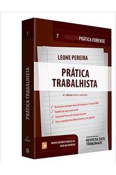 Pratica Trabalhista - Vol. 7 - Colecao Pratica Forense