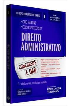 Direito Administrativo - Vol.2 - Colecão Elementos do Direito