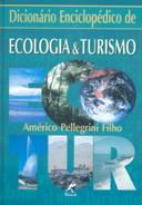 Dicionário Enciclopédico de Ecologia e Turismo
