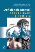 Deficiência Mental - Sexualidade e Família
