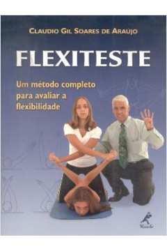 Flexiteste. um Método Completo para Avaliar a Flexibilidade
