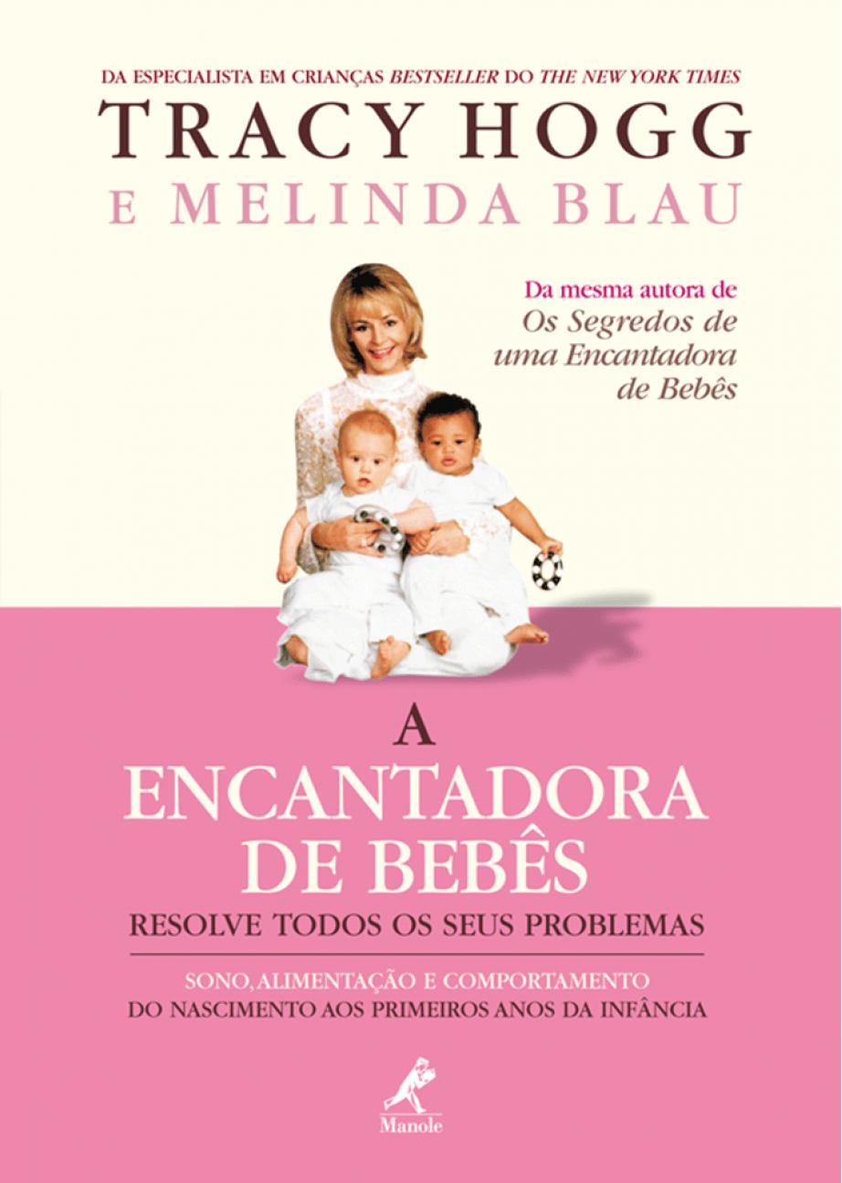 A Encantadora de Bebês Resolve Todos os seus Problemas