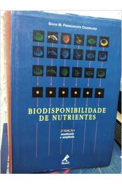 Livro: Biodisponibilidade de Nutrientes - Silvia M