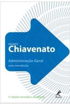 Iniciação À Administração Geral - (3ª Edição)