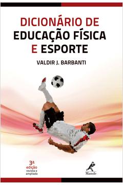 DICIONARIO DE EDUCACAO FISICA E DO ESPORTE