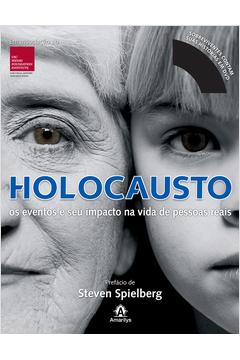 Holocausto: Os Eventos e seu Impacto na Vida de Pessoas Reais