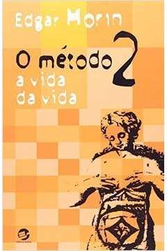 Método, O: Vida da Vida, A - Vol.2