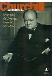 Memórias Da Segunda Guerra Mundial - Volume Único