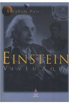 Einstein Viveu Aqui