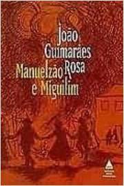Manuelzão e Miguilim Literatura Brasileira