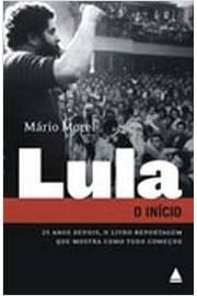 Lula - O Ínicio de Mário Morel pela Nova Fronteira (2006)