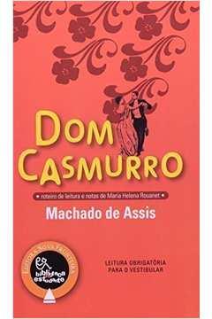 Dom Casmurro - Série Bom Livro