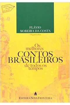 Os Melhores Contos Brasileiros de Todos os Tempos