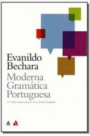 Moderna gramática portuguesa. 37ª edição atualizada pelo novo Acordo Ortográfico