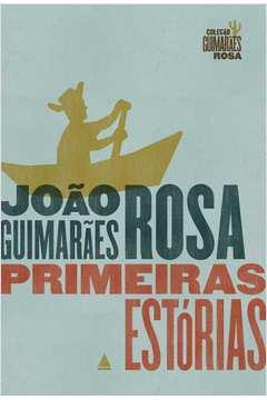 Primeiras Estorias - Coleção Guimarães Rosa