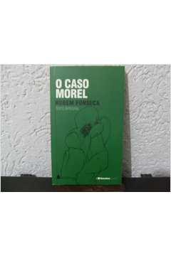 O CASO MOREL TEXTO INTEGRAL SARAIVA