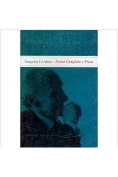 Joaquim Cardozo - Poesia Completa E Prosa V. Unico