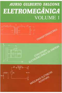 Eletromecânica - Volume 1