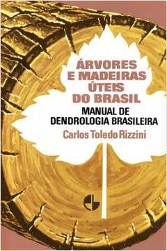 Árvores e Madeiras Úteis do Brasil