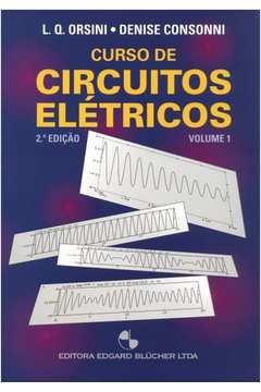 Curso de Circuitos Elétricos (vol.1)