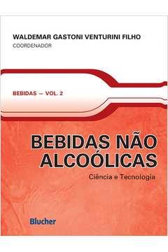 Bebidas Nao Alcoolicas Ciencia e Tecnologia Vol 2
