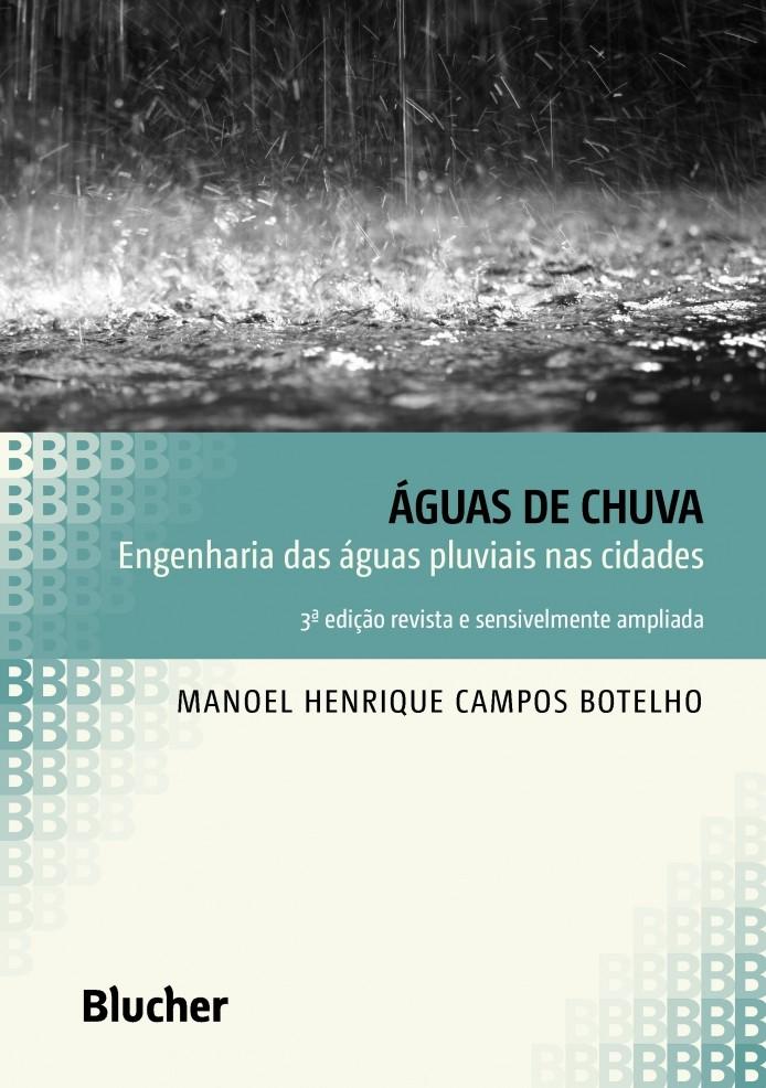Águas de Chuva Engenharia das águas Pluviais Nas Cidades