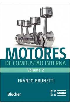 Motores de Combustão Interna - Volume 2