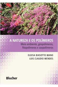 A Natureza e os Polímeros