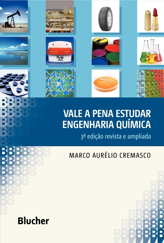 VALE APENA ESTUDAR ENGENHARIA QUIMICA- 3 ED