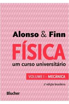 Física um curso universitário vol. 1