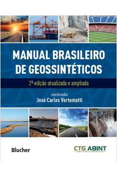MANUAL BRASILEIRO DE GEOSSINTETICOS - 2 ED