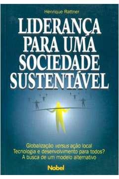 Lideranca Para Uma Sociedade Sustentavel