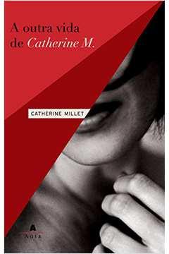 Outra Vida de Catherine M., a