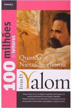 Quando Nietzsche Chorou Coleção 100 Milhões de Leitores