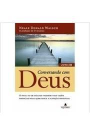 Conversando Com Deus - Livro 3 - a Elevação Espiritual