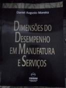 Dimensões do Desempenho em Manufatura e Serviços