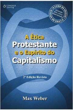 A Ética Protestante e o Espirito do Capitalismo