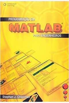 Programação Em Matlab para Engenheiros 2ª Edição