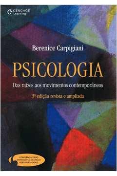 Psicologia das Raízes aos Movimentos Contemporâneos