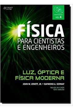 Fisica Para Cientistas e Engenheiros: Luz Óptica e Física Moderna